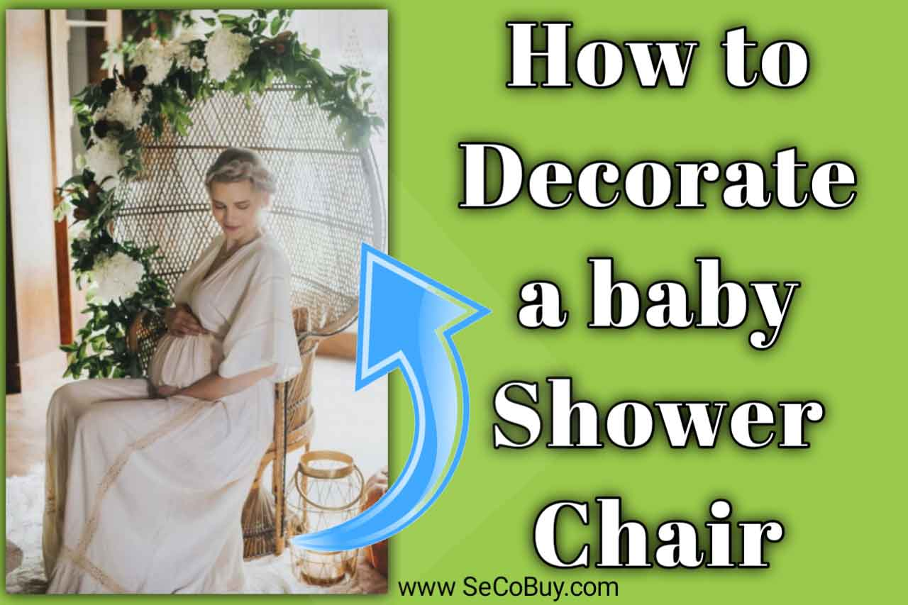How to decorate a baby shower chair