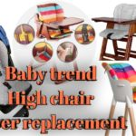 Best Baby trend high chair cover replacement