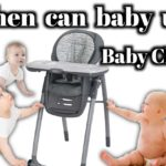 When can baby use high chair