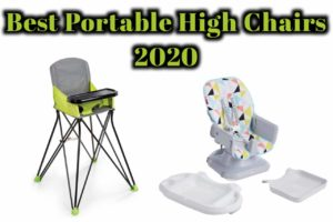 Best Portable High Chairs 2020 – Baby High Chair