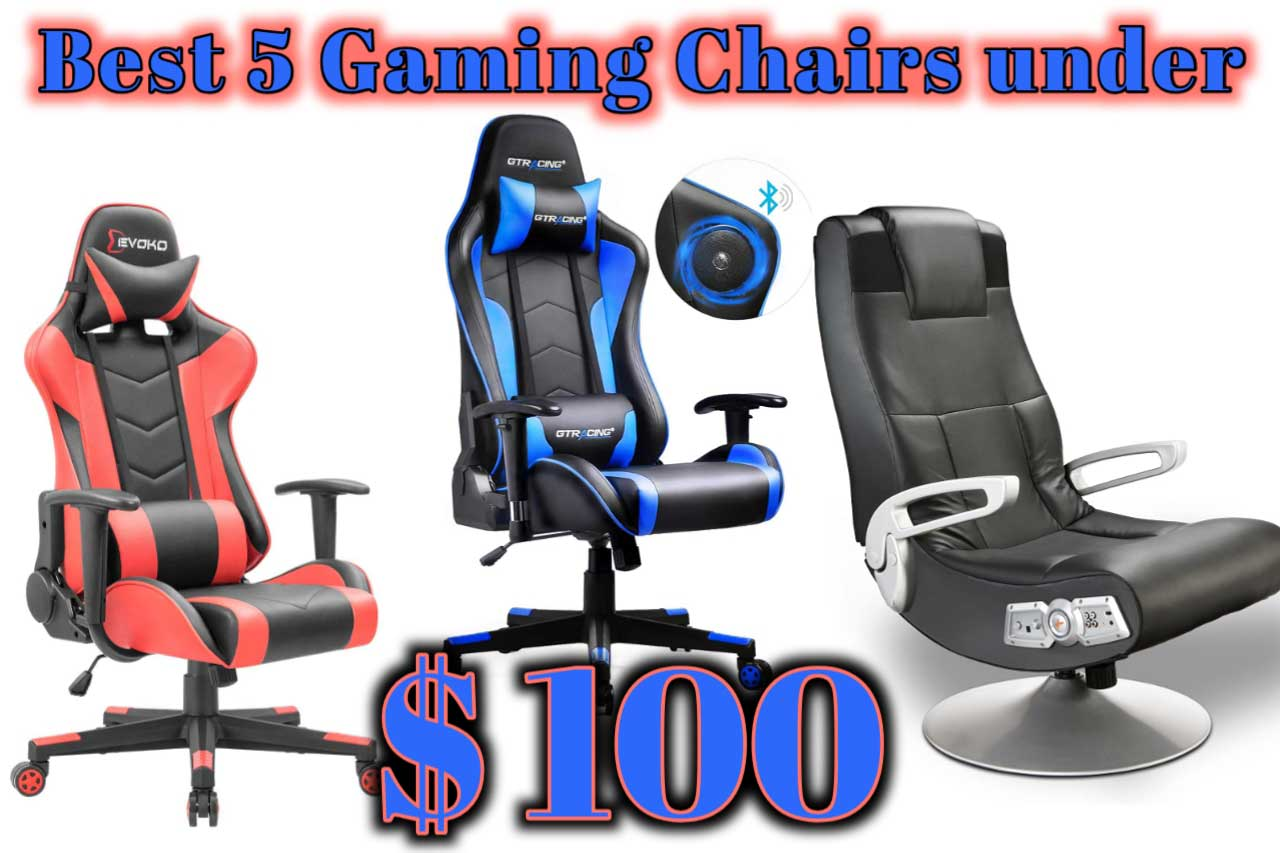 Best 5 Gaming Chair under 100 dollars 2020 Once you should Sit and Feel