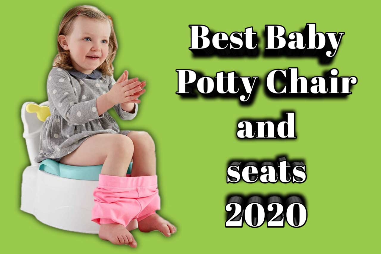 Best Baby Potty Chair and seats 2020