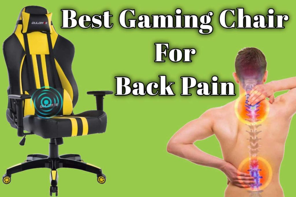 Best Gaming Chair For Back Pain office chair for back pain 2020 SeCoBuy