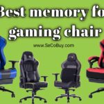 4 Best memory foam gaming chair 2020 Don't miss out these solid chairs