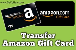 Transfer your Amazon gift card balance to another account 2020