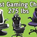 Best 3 Gaming Chair 275 lbs: Most rated by users