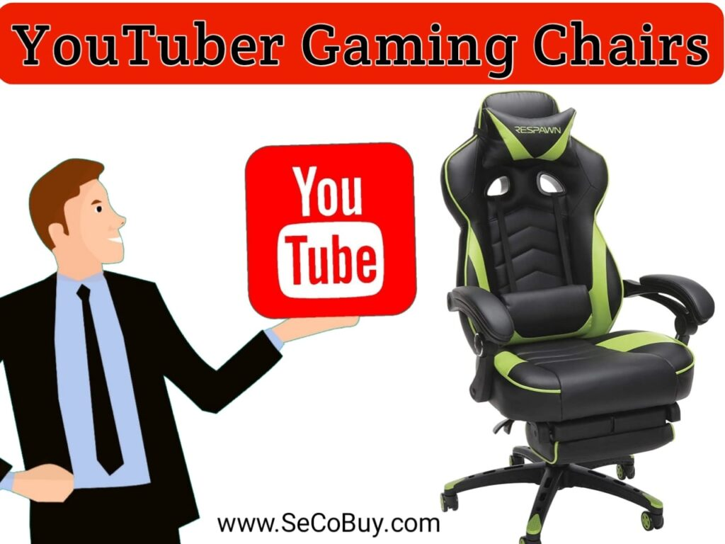 Gaming Chair Used by YouTubers and Streamers SeCoBuy